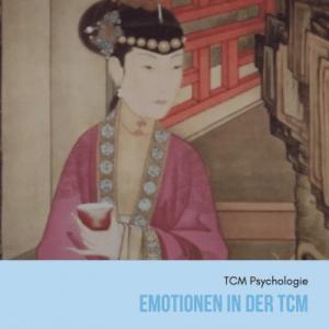 Emotionen in der TCM