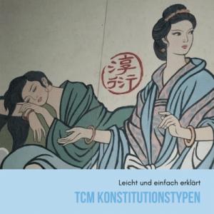 Konstitutionstypen in der TCM